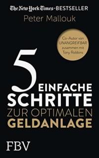 5 einfache Schritte zur optimalen Geldanlage von Peter Mallouk Buchcover