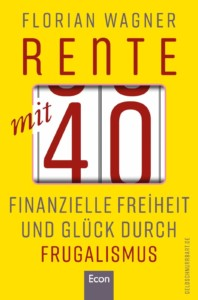 Florian Wagner - Rente mit 40 Buchcover