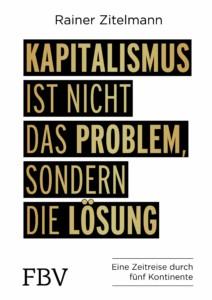 Kapitalismus ist nicht das Problem, sondern die Lösung Buchcover