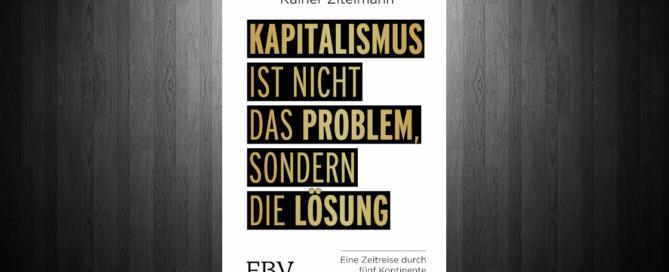 Kapitalismus ist nicht das Problem, sondern die Lösung Blogbanner