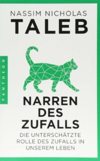 Nassim Taleb - Narren des Zufalls - Die unterschätzte Rolle des Zufalls in unserem Leben - Buchcover