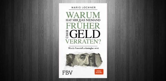 Mario Lochner - Warum hat mir das niemand früher über Geld verraten Blogbanner